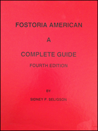 Fostoria American : A Complete Guide (4th Edition)