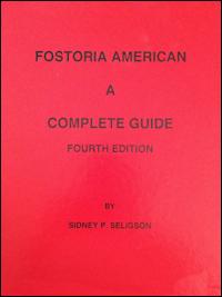 Fostoria American : A Complete Guide (4th Edition)