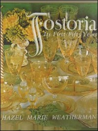 Fostoria: Its First Fifty Years
