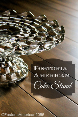 Fostoria | American | Cake Stand | This was the latest version of cake servers that Fostoria made in the American pattern.