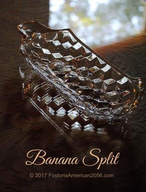 Fostoria | American | Banana Split