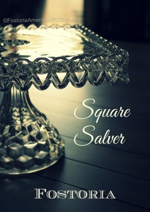 Fostoria | American | Square Salver. One of the most beautiful Cake Servers ever produced.