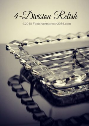 Fostoria | American | 4-Division Relish