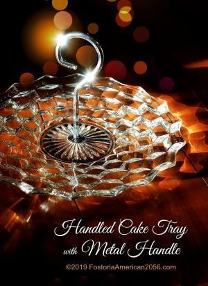 Fostoria   American   Handled Cake Tray with Metal Handle